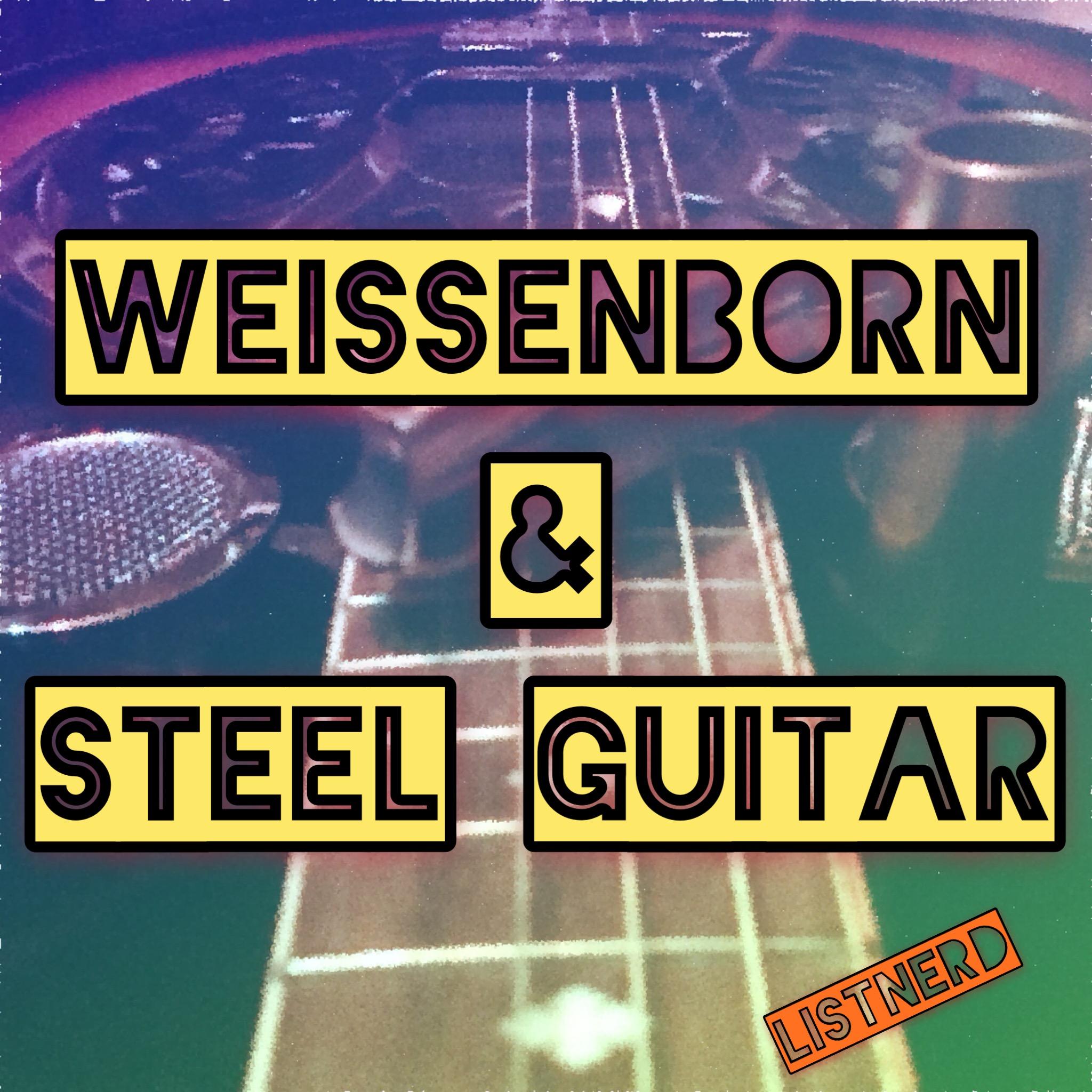 Weissenborn & Steel Guitar