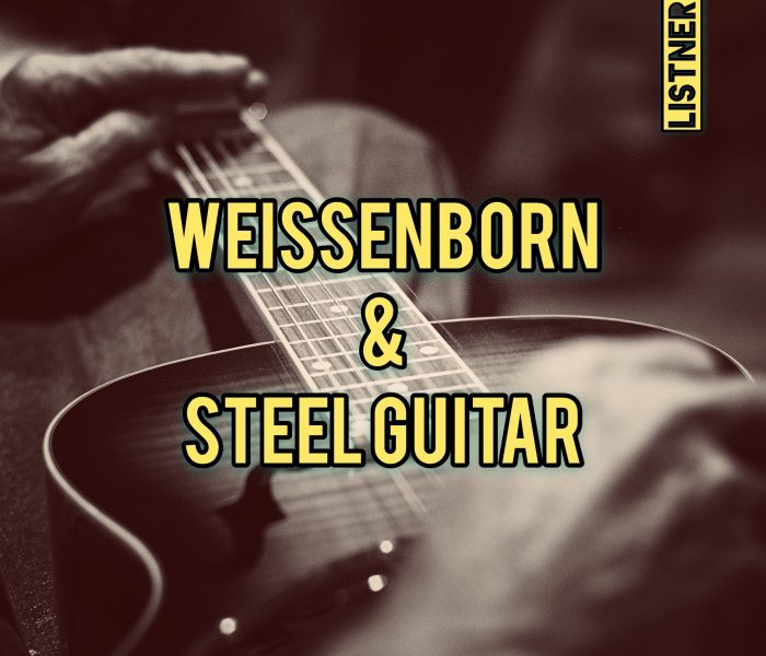 Weissenborn & Steel Guitar – Playlist – UPDATE 10-24-2019