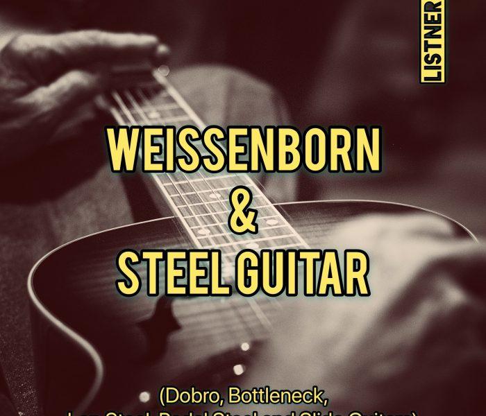 Weissenborn & Steel Guitar – Playlist – UPDATE 03-17-2019