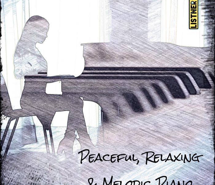 Peaceful, Relaxing and Melodic Piano | Instrumental Piano Music